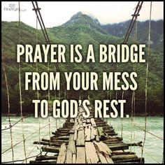 Prayer is a bridge Prayer Quotes, Spiritual Quotes, Bible Quotes, Religious Quotes, Spiritual Life, Spiritual Thoughts, Spiritual Warfare, Christian Life, Christian Quotes