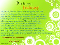 #beautiful #dua to cure #Jealousy-- memed it ;)  http://sunnah.com/tirmidhi/48/182