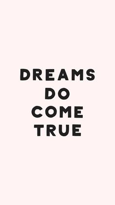 Dreams Do Come True   35 Free and Fun iPhone Wallpapers to Liven Up Your Life   POPSUGAR Tech