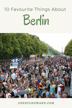 10 Favourite Things About Berlin