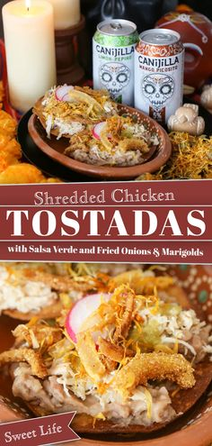#AD Shredded Chicken Tostadas with Salsa Verde and Fried Onions