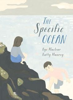 The Specific Ocean by Kyo Maclear. Recommended Age: 4 - 8 A girl's family is vacationing by the Pacific Ocean and she is not happy about it — at first. Who said she wanted to leave her friends in the city for a boring, freezing ocean anyway? But as she slowly allows herself to be coaxed into exploring the seaside, she discovers that the ocean has its own rhythm, once that defies rushing and hurry and encourages her to pause and enjoy its beauty.