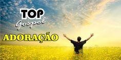Melhores e Mais Lindos Louvores de Adoração - 1 Hora de Hinos Gospel 2015