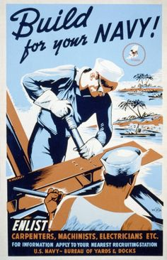 Seabees Recruitment Poster ★ from World War II, Build for your ...