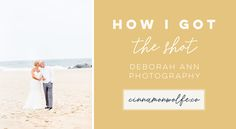 How I got the Shot | Photo on the beach | Wedding couple on the beach | Behind the scenes | Camera Settings | Photography Education  http://www.cinnamonwolfe.co/blog/how-i-got-the-shot-wedding-on-the-beach