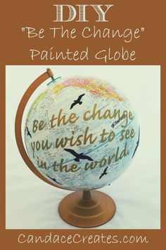 My daughter is a wanderer. She absolutely loves to travel far and wide. After seeing all of the fun painted globes on Pinterest, I decided to upgrade her old one with her favorite quote. You must b...