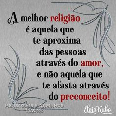Salve o Planeta added a new photo — with Lucineide Silva Sales Sales and 15 others. Peace Love And Understanding, Psychology Facts, Inspirational Thoughts, Jesus Loves, Great Quotes, Peace And Love, Wisdom, Sayings, Humor
