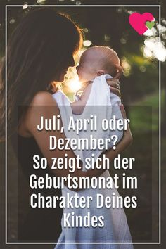 July, April or December? This is how the month of birth is reflected in the character of your. : July, April or December? This is how the month of birth is reflected in the character of your child Parenting Styles, Parenting Teens, Parenting Advice, Parenting Quotes, Baby Zimmer, Birth Month, Baby Kind, Kids Health, Children Health