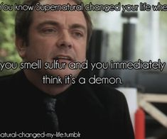 You know Supernatural changed your life when... | via Tumblr