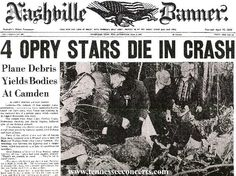 Patsy Cline killed in plane crash near Nashville, 3-5-63.