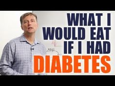 What I Would Eat if I had Diabetes? - YouTube