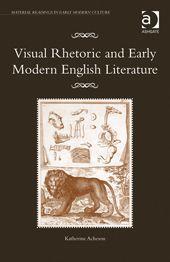 Visual Rhetoric and Early Modern English Literature