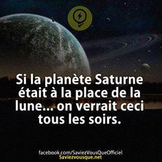 Si la planète Saturne était à la place de la lune… on verrait ceci tous les soirs. | Saviez Vous Que?