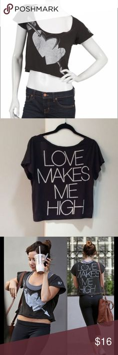 Love makes me high cropped top Super soft cropped T-shirt; bought from singer 22; in flawless condition; worn by Ashley tisdale rebel yell Tops Tees - Short Sleeve