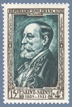 Zoom sur le timbre «Camille Saint-Saëns 1835-1921 Célébrités du XIXème siècle»