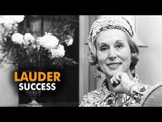 Be Creative! - Estee Lauder success story - Famous Friday - YouTube