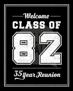 CLASS OF 1982 Printable Welcome Sign Class of 82 Digital Printable Labels, Printables, Class Reunion Decorations, School Reunion, 25th Anniversary, Love Of My Life, Party Planning, Gemini, Reunions