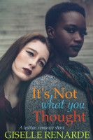 It's Not What You Thought: A #Lesbian #Romance Short, an ebook by Giselle Renarde at Smashwords