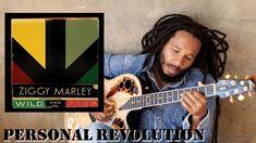 "Ziggy Marley - ""Personal Revolution""   Wild and Free"