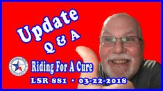 Riding For A Cure Update And Q & A