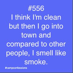 Or camp dog, or BO, or bug spray, or sunburn cream, or all of the above and really I'd rather smell like that then a regular person. Camping Humor, Camping Glamping, Camping Life, Camping Hacks, Camping Checklist, Camping Ideas, Young Life Camp, Camp Quotes, Happy Turtle
