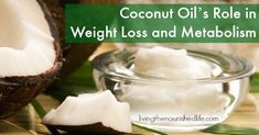 Coconut Oil's Role in Weight Loss and Metabolism