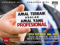 Amal Terbaik Adalah Amal Yang Profesioanal, 1 juli 2014 di Masjid Al Ikhlas Kota Kasablanka @kotakasablanka