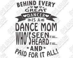 Behind Every Great Dancer Is A Dance Mom Shirt Decal Cutting File in SVG EPS DXF JPEG and PNG