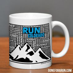 Colorado Runner. State Runner Collection Mugs. Exclusively from GoneForaRun.com #running #runner
