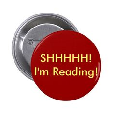 SHHHHH! I'm Reading! 6 Cm Round Badge