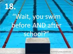 no...i just show up to school with wet hair and smelling like pool... yes, I swim for 4 hours a day.