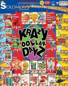 Krazy Dollar Dayz @ Solomon's Super Center, Grab Your Hands on These Great Specials Today!!