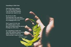 Something to Hold Onto is an inspirational poem by Robert Longley Inspirational Poems, Poetry Books, Hold On, Bring It On, Mindfulness, Life, Naruto Sad, Consciousness