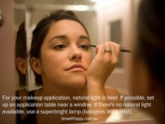#Makeup #Tip: For your makeup application, natural light is best. If possible, set up an application table near a window. If there's no natural light available, use a superbright lamp (halogens work best).