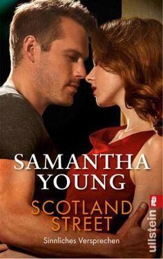 Scotland Street - Sinnliches Versprechen (Edinburgh Love Stories 5) von Samantha Young