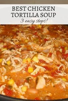 """Tortilla Soup Best Chicken Tortilla Soup is ready in three SUPER EASY steps! """"My family loved this!""""Best Chicken Tortilla Soup is ready in three SUPER EASY steps! """"My family loved this! Slow Cooker Huhn, Slow Cooker Chicken, Easy Soup Recipes, Cooking Recipes, Healthy Recipes, Crockpot Recipes, Cooking Ribs, Milk Recipes, Best Chicken Tortilla Soup"""