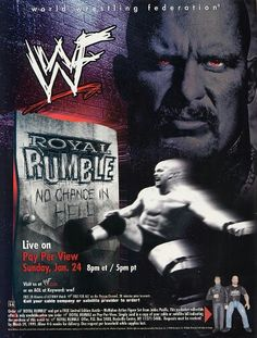 Royal Rumble was the twelfth annual Royal Rumble PPV. It took place on January 1999 at the Arrowhead Pond in Anaheim, California. The title was taken from a promise by Mr. McMahon that the first entrant in the Royal Rumble, Steve Austin, had Royal Rumble 1999, Road Dogg, Wwe Ppv, Wrestling Posters, Catch, Shawn Michaels, Stone Cold Steve, Wwe World, Megadeth