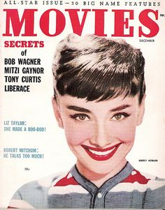 #1950s #Magazine Cover | Notice the cut out technique showing Hepburn's hair overlaying the text - the cut out is clearly visible and choppy. The same effect is used today on nearly every magazine cover - just a bit more polished. Love this.