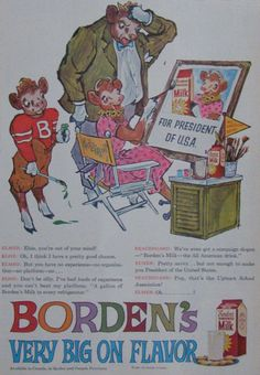 1960 Borden's Milk Ad - Elsie the Cow For President - Keith Ward Art, Retro Ads, Vintage Advertisements, Vintage Ads, Vintage Food, Cow Illustration, Watercolor Illustration, Milk Advertising, Elsie The Cow, American Drinks