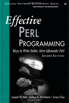 Bestseller Books Online Effective Perl Programming: Ways to Write Better, More Idiomatic Perl (2nd Edition) (Effective Software Development Series) Joseph N. Hall, Joshua A. McAdams, brian d foy $29.69  - http://www.ebooknetworking.net/books_detail-0321496949.html