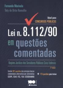 Lei n. 8.112/90 Em Questões Comentadas - Ideal Para Concursos Públicos