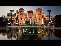 This beautiful timelapse video takes us to Sevilla, Spain Places In Spain, Spanish Culture, Cultural Diversity, Andalucia, Travelogue, European Travel, The Good Place, Videos, Places To Visit