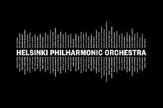 Opinion byRichard Baird.   Helsinki Philharmonic Orchestra is a 102 strongensemble, currently led by chief conductorJohn Storgårds, with its primary venue being theHelsinki Music Centre. It has a significant history, beginning as the Helsinki Orchestral Society in 1882 and acquiring its curre