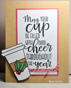 Moxie Craftie: Cup of Cheer.  Verve Stamps - Cup of Kindness Digi set...free download for a limited time.