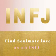 How To Find Your Soulmate As An INFJ.