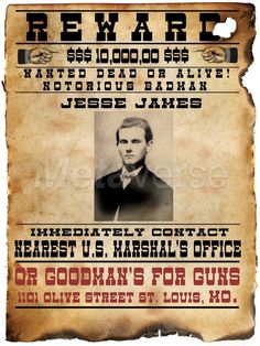 Reward Wanted Dead or Alive Jesse James contact US Marshal's Office