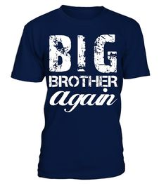 """# Big Brother again T-shirt Cute Bro Youth Teenager Family Tee .  Special Offer, not available in shops      Comes in a variety of styles and colours      Buy yours now before it is too late!      Secured payment via Visa / Mastercard / Amex / PayPal      How to place an order            Choose the model from the drop-down menu      Click on """"Buy it now""""      Choose the size and the quantity      Add your delivery address and bank details      And that's it!      Tags: Perfect Gift Idea for…"""