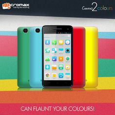 Make your world lively with the coloured back panels of the all new Micromax Canvas 2 Colours !
