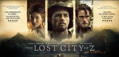 Robert Pattinson is in The Lost City of Z ... and it might be his best yet.