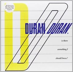 DURAN DURAN--Is There Something I Should Know 45rpm